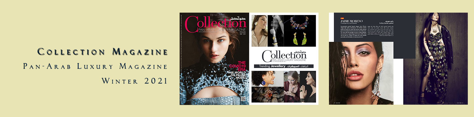 Collection Magazine Pan-Arab Luxury Magazine Winter 2021 - Jaime Moreno